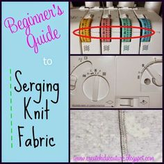 We have all come a long way in our Serging 101 series! In case you missed out on any of the previous serging posts, we have already cov...
