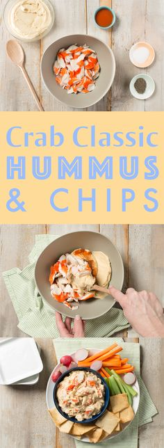 Crab Classic Hummus & Chips.  Easy to make and even easier to eat!