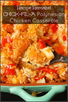 Chick-fil-A Polynesian Chicken Casserole- a recipe remake using Chick-fil-A nuggets and sauce!