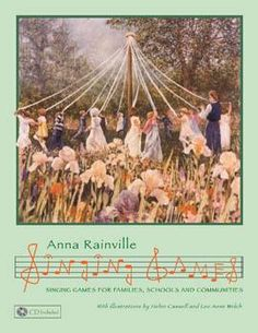 Singing Games for Families, Schools and Communities (+CD) | Rudolf Steiner College