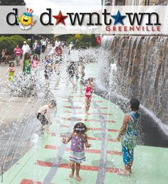 Do Downtown Greenville, SC- Everyone loves to play in these fountains~ Large and small!!