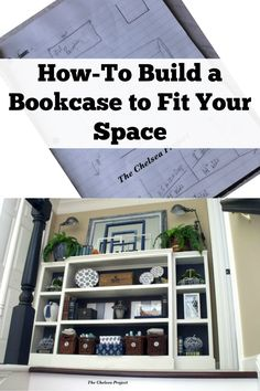 How To Build A Bookcase To Fit Your Space