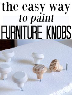The easy method to paint furniture knobs