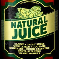NATURAL JUICE RIDDIM (Mixed By Di Nasty) by Di NASTY on SoundCloud