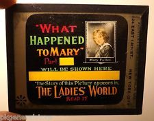 """1912 """"WHAT HAPPENED TO MARY"""" Fuller Ladies World movie theater ad glass slide"""