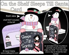 **COMING SOON** -  NEW CONCEPT - Christmas On the Shelf Sleeps till Santa Card on - http://www.craftsuprint.com/carol-clarke/?r=380405