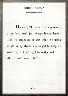 John Lennon Quote #love #precious #relationships