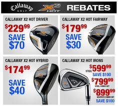 Save big on our Callaway X2 Hot drivers, fairway woods, hybrids, and irons with our Callaway rebates. Come in today: http://www.progolfseattle.com/current-sale