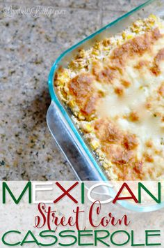 This recipe for Mexican Street Corn Casserole looks delicious! It combines rich and fresh flavors for a perfect summer weeknight side dish or potluck casserole. Baked in an oven. Mexican Potluck, Potluck Dinner, Mexican Dishes, Mexican Food Recipes, Potluck Food, Potluck Side Dishes, Mexican Night, Mexican Meals, Mexican Party