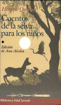 Cuentos de la selva para los niños, Horacio Quiroga