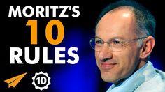 Michael Moritz's Top 10 Rules For Success (@moritzKBE)