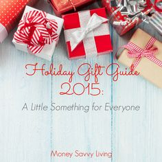 Holiday Gift Guide 2015: A Little Something for Everyone