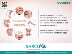 Cosmetic Surgery is one of the most sought after medical disciplines that gives you an enhanced appearance and a better aesthetic sense. Read on what it does for you. http://www.sarojhospital.com/plastic-aesthetic-and-reconstructive-surgery/
