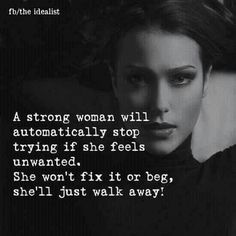 And I have on several occasions, I don't need a man. I do quite well on my own!