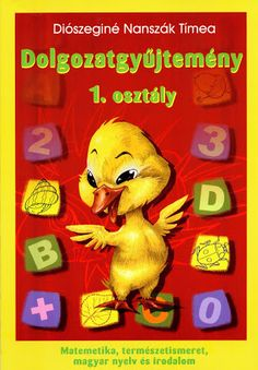 Albumarchívum - Dolgozatgyujtemény 1. osztály Alphabet Worksheets, Infancy, Home Learning, Teaching Kids, Elementary Schools, 3 D, Homeschool, Education, Montessori