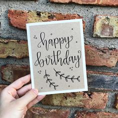 """Single hand lettered birthday card. Card size is 5"""" x 6.5"""". Off-white card with kraft paper overlay. Envelope is also off-white paper. The inside is left blank so you can fill it with your heartfelt birthday note! All cards will be made to order and hand written by myself. Because"""