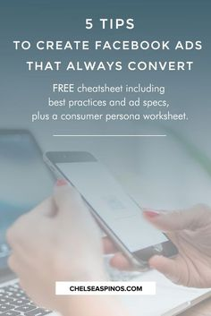 Grow your business and blog with Facebook ads! Social media marketing can help you drive traffic, increase your email list, and generate more leads and sales. Here are my 5 tips to create Facebook ads that always convert. Free cheatsheet and worksheet included!