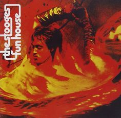 Iggy Pop & the Stooges `Funhouse`