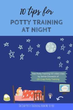 Your toddler is still in in pull-ups at night, and you're wondering how to go about yanking those diapers, here are 5 potty training nighttime tips.