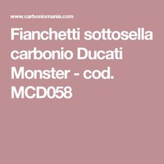 Fianchetti sottosella carbonio Ducati Monster - cod. MCD058