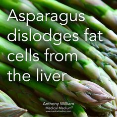 Holistic Health Remedies Asparagus dislodges fat cells from the liver Liver Detox Cleanse, Detox Your Liver, Detox Diet Plan, Kidney Cleanse, Health And Nutrition, Health And Wellness, Health Tips, Wellness Tips, Nutrition Tips