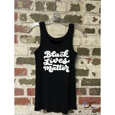 Start the Conversation... Check out this chic and classic tank with white 'Black lives Matter'' script.  100% Cotton