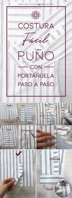 Cómo coser un puño con portañuela – Nocturno Design Blog Sewing Crafts, Sewing Projects, Costura Diy, Design Blog, Dress Sewing Patterns, Couture, Sewing Techniques, Diy Clothes, Bullet Journal