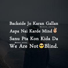 Tne kr diye 😎 vrna 😌 the Punjabi Attitude Quotes, Punjabi Love Quotes, Funny Attitude Quotes, True Feelings Quotes, Funny True Quotes, Real Life Quotes, Reality Quotes, Gurbani Quotes, Faith Quotes