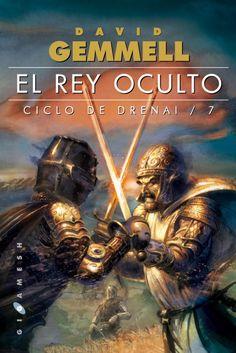 GENER-2017. David Gemmell. El Rey Oculto. N(GEM)DRE. Fantàstic.