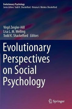 Evolutionary Perspectives on Social Psychology (Evolutionary Psychology) by Virgil Zeigler-Hill http://www.amazon.com/dp/3319126962/ref=cm_sw_r_pi_dp_P42Vvb1Z520GH