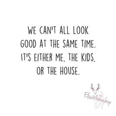 37 Ideas House Cleaning Humor Lol Mottos Best Picture For Parenting Humor tw Mommy Quotes, Funny Mom Quotes, Quotes For Kids, Quotes To Live By, Me Quotes, Good Mom Quotes, Mom Funny, Funny Stuff, Funny Pick