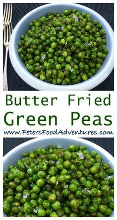 Best Side Dish Ever! Tender Yet Crispy, Fried Green Peas Sautéed in Butter. Pea Recipes, Side Dish Recipes, Vegetable Recipes, Cooking Recipes, Healthy Recipes, Veg Dishes, Vegetable Side Dishes, Green Pigeon Peas Recipe, Garden Peas Recipe