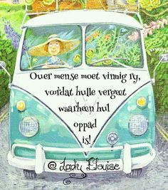 Afrikaanse Quotes, Morning Greetings Quotes, Birthday Wishes, Qoutes, Humor, Words, Funny, Diy Makeup, High Tea