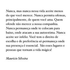 #regram @mauriciosilveiraoficial #frases #amor #amizade #relacionamentos #autoestima #felicidade #mauriciosilveira #instabynina Quotes And Notes, Love Quotes, Inspirational Quotes, Portuguese Quotes, Thing 1, Self Esteem, Text Messages, Positive Quotes, Texts