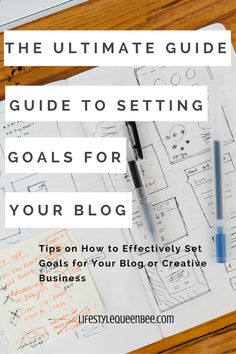 The Ultimate Guide to Setting Goals for Your Blog or Creative Business | Lifestyle Queen Bee