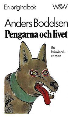 Anders Bodelsen - Pengarna och livet Original title: Pengene og livet Cover by: Per Åhlin Printed: 1976
