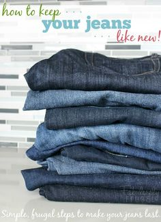 Frugal and easy ways to make your jeans last longer! Take a look, you might just learn something new...