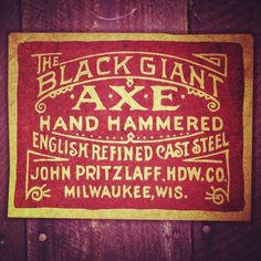 The Black Giant Axe Label hand lettered by The Type Hunter. #typehunter #vintagelabel #axe