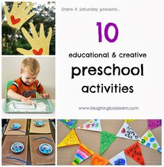 Share It Saturday 10 educational and creative preschool activities.  www.laughingkidslearn.com