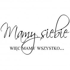 "PROJEKT 583 ""mamy wszystko..."" Mood Quotes, Life Quotes, Think, Digital Stamps, Diy Painting, Word Art, Motto, Photo Book, Quote Of The Day"