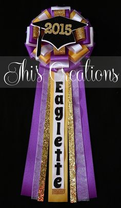 2015 graduation pin/mum/corsage in purple, golden yellow, white, and black. Diy Birthday Pin, Purple Birthday, Birthday Parties, Graduation Leis, Graduation Decorations, Homecoming Mums, Prom, Baby Shower Coursage, Spirit Gifts