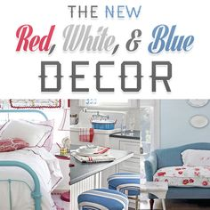 The New Red, White, & Blue Deocr
