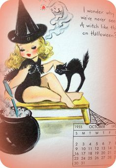 "Cute Halloween Pin-up Girl, October 1955 ~ ""I wonder why we've never seen a witch like this on Halloween!"""