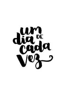 às nove no meu blogue: 16 | sou de crer para ver* Inspirational Phrases, Motivational Phrases, Lettering Tutorial, Hand Lettering, Happy Quotes, Happiness Quotes, Texts, Wisdom, Positivity