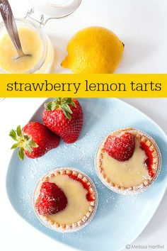 Strawberry Lemon Tarts | Eyes Bigger Than My Stomach