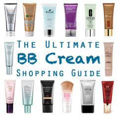 The Ultimate BB Cream Shopping Guide: A comprehensive guide to Drugstore, High End, and Asian BB Creams