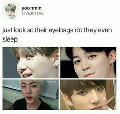 """Those aren't eyebags...it's called aegyo-sal. Many asians  have these little """"bags"""" of fat under their eyes naturally. Also, it's quite popular for makeup artists to make them pop out more by putting brown eye shadow right under it and then putting some sort of highlight on the actual eyebag."""