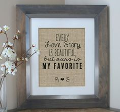 Every Love Story Is Beautiful Burlap Print | Wedding Gift | Anniversary Gift for Him | Husband Gift | 10 Year Anniversary | 1st 5 Year 25th