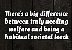 Long term welfare not only creates welfare addicts but ENCOURAGES people to be dependent on the govt. keeping them from growing as a person and reaching their highest potential.