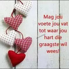 Ink skryf in Afrikaans Evening Greetings, Good Morning Greetings, Heart Wallpaper, Love Wallpaper, Sign Quotes, Cute Quotes, Motivational Quotes, Best Love Images, Teddy Beer
